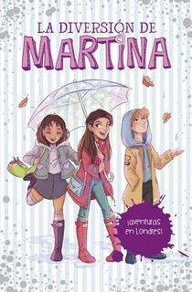 Diversion Martina 2 - Aventuras En Londres - Montena Libro