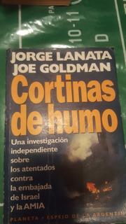 Libro Cortinas De Humo De Jorge Lanata Y Joe Goldman