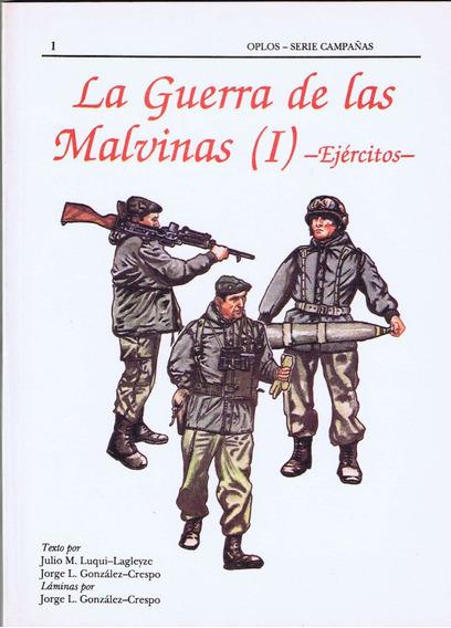 La Guerra De Las Malvinas Ejércitos