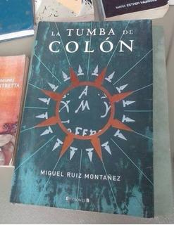 Libro La Tumba De Colon (miguel Ruiz Montañez)