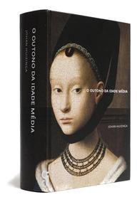 Johan Huizinga - O Outono Da Idade Média
