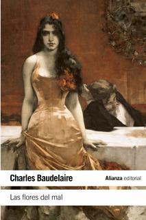 Las Flores Del Mal, Charles Baudelaire, Ed. Alianza