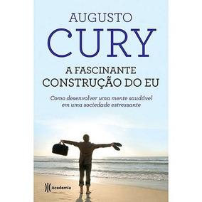 Livro - A Fascinante Construção Do Eu - Augusto Cury