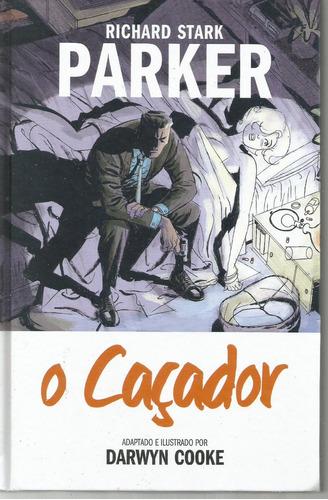 Parker O Cacador - Richard Stark - Bonellihq Cx329 F18