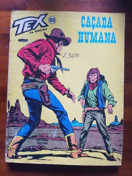 Tex ! Nº68! Caçada Humana! Vecchi - 2ª Edição