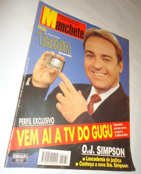 Revista Manchete 2271 Gugu Liberato O.j. Simpson Tocaia Gran