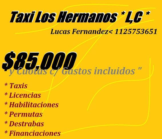 Licencia De Taxi $ 85.000 (l)