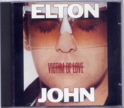 Cd Elton John - Victim Of Love (imp.)
