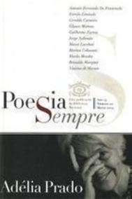 Poesia Sempre - Adélia Prado Poesia Sempre - Ano 13, Nº 20