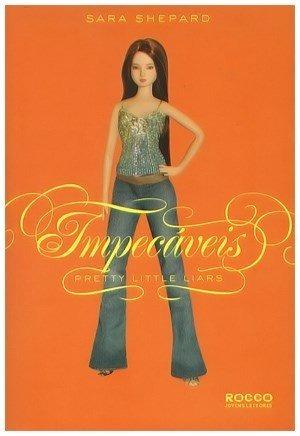 Livro Impecáveis Pretty Little Liars Sara Shepard