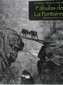Livro-fabulas De La Fontaine:as Duas Cabras:gustave Dore