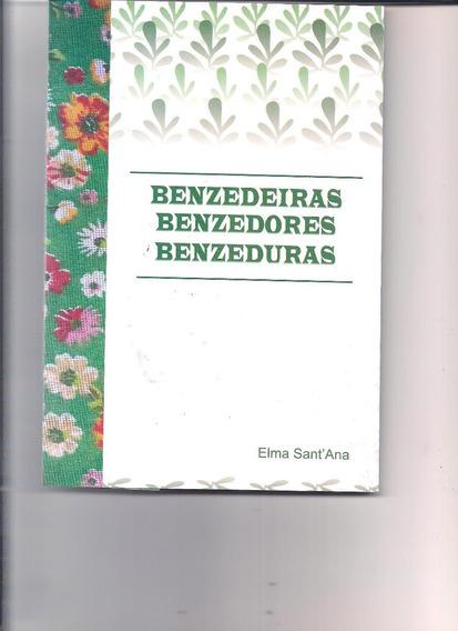 Livro Benzedeiras Benzedores Benzeduras