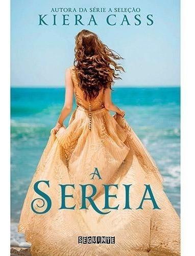 Livro A Sereia - Kiera Cass - A Seleção - Frete Barato