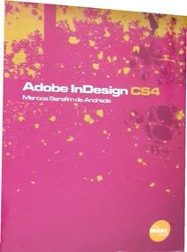 Adobe Indesign Cs4 (frete Grátis)