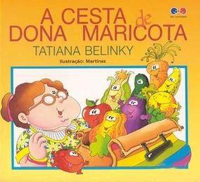 A Cesta De Dona Maricota - Col. Com-fabulando