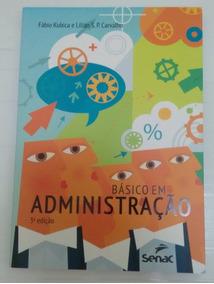 Livro:básico Em Administração - 3ª Edição (senac)