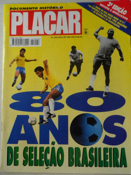 Revista Placar 1094 - Maio 1994 Seleção 80 Anos Colecionador