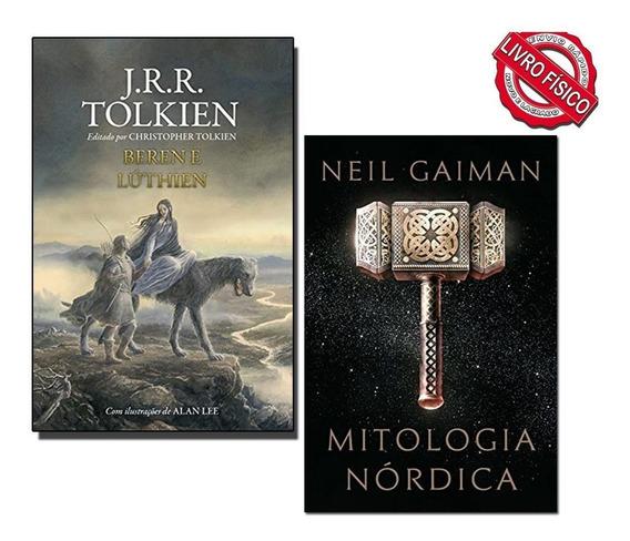 Mitologia Nordica - Gaiman + Beren E Lúthien - Tolkien