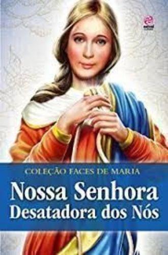 Coleção Faces De Maria - Nossa Senhora Desatadora De Nós