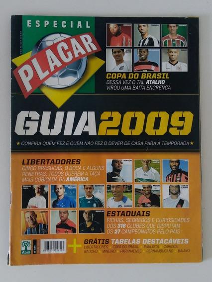 Revista Veja Minha Coleção Placar Guia Dos Campeonatos 2009