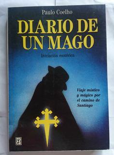 Diario De Un Mago, Iniciación Esotérica, Paulo Coelho
