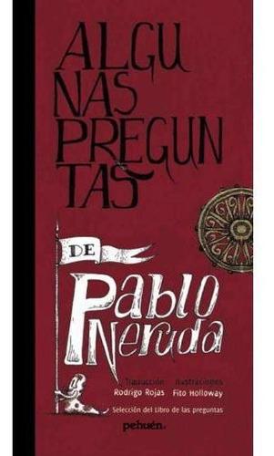 Imagen 1 de 1 de Algunas Preguntas De Pablo Neruda