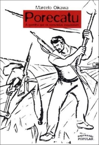 Porecatu A Guerrilha Que Os Comunistas Esqueceram