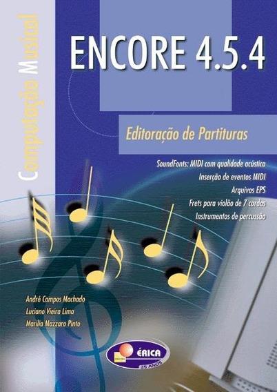 Livro Encore 4.5.4 Editoração De Partituras