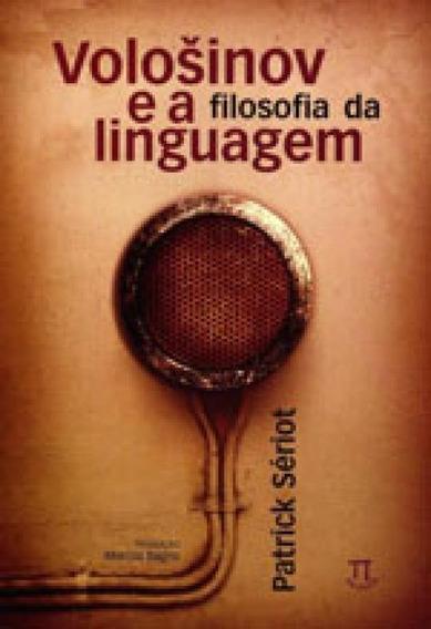 Volosinov E A Filosofia Da Linguagem