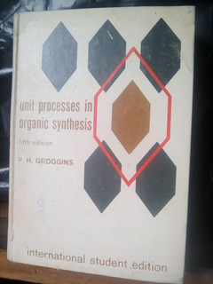 Libro Unit Processes In Organic Synthesis