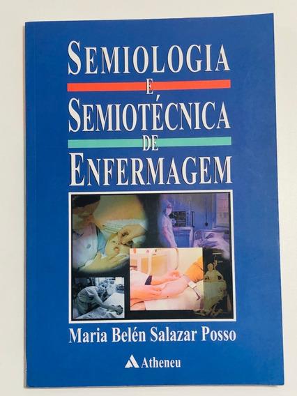 Livro Semiologia E Semiotécnica De Enfermagem - Maria Belén