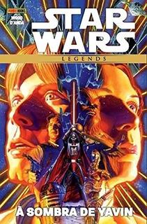 Hq - Star Wars Legends. À Sombra De Yavin - Capa Dura
