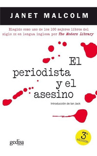 El Periodista Y El Asesino, Janet Malcom, Ed. Gedisa