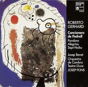 Cd Roberto Gerhard-cancionero De Pedrell