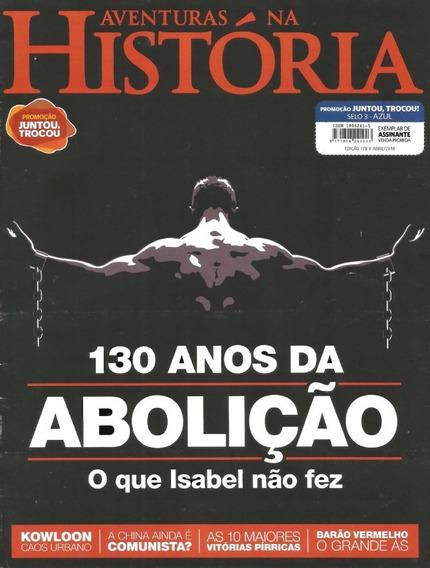 Revista Av. Na História - Ed. 179: 04/18 - 130 Anos Abolição