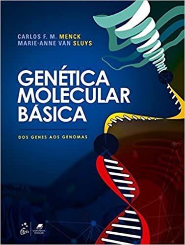 Livro Genética Molecular Básica Dos Genes Aos Genomas