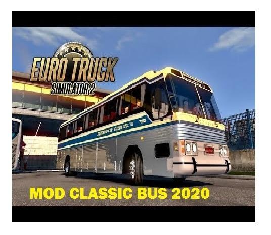 Euro Truck Simulator 2 Mod Classico Bus 2020