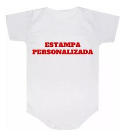Body Personalizado Com A Sua Estampa Frase Body Bebê Branco.