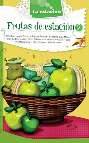 Imagen 1 de 1 de Frutas De Estación 2 - Estación Mandioca -