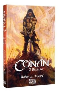 Hq Conan O Bárbaro Livro Il - Robert E. H - Pipoca & Nanquim