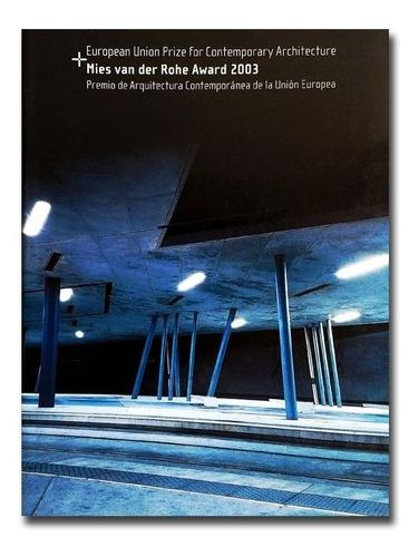 Imagen 1 de 10 de Libro Mies Van Der Rohe Award 2003