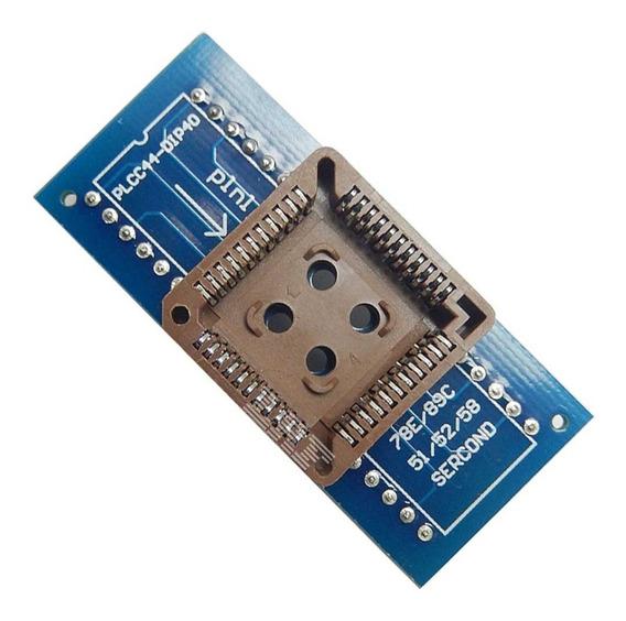 Adaptador Plcc44-dip40 Para Programadoras Eeprom Bios Ecu