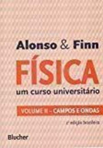 Livro Fisica: Um Curso Universitario - Vol.2 Alonso & Finn