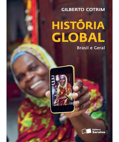 Livro - História Global: Brasil E Geral - Volume Único