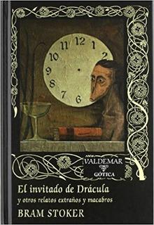 El Invitado De Drácula, Bram Stoker, Ed. Valdemar