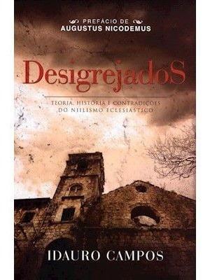 Livro Idauro Campos - Desigrejados