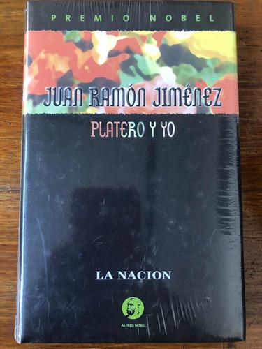Platero Y Yo - Juan Ramón Jiménez - Tapa Dura - Nobel