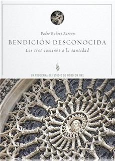 Libro : Bendicion Desconocida - Guia De Estudio (untold B...