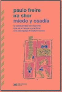 Miedo Y Osadía - Paulo Freire