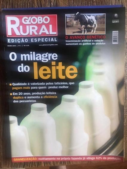 Revista Globo Rural Especial - O Milagre Do Leite